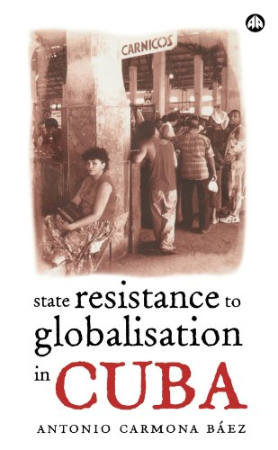9780745321455: State Resistance to Globalisation in Cuba