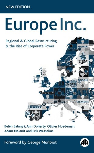9780745321639: Europe Inc.: Regional and Global Restructuring and the Rise of Corporate Power