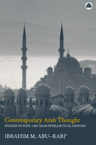 9780745321691: Contemporary Arab Thought: Studies in Post-1967 Arab Intellectual History