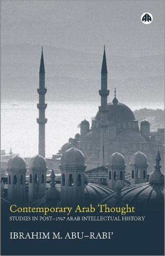 9780745321707: Contemporary Arab Thought: Studies in Post-1967 Arab Intellectual History