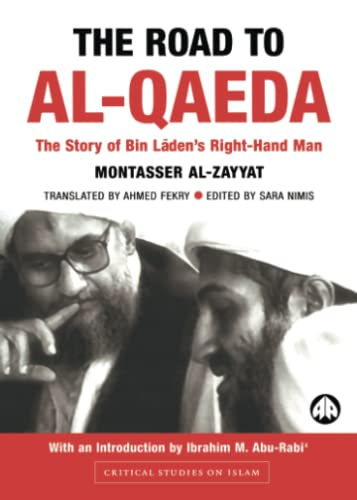 9780745321752: The Road to Al-Qaeda: The Story of Bin Laden's Right-Hand Man (Critical Studies on Islam)