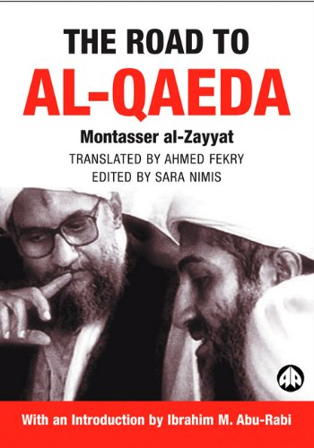 9780745321769: The Road to Al-Qaeda: The Story of Bin Laden's Right-Hand Man (Critical Studies on Islam)