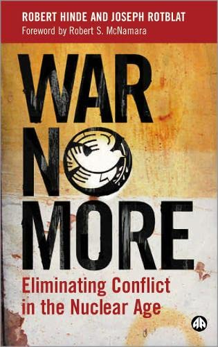 War No More: Eliminating Conflict In The Nuclear Age (Hb)