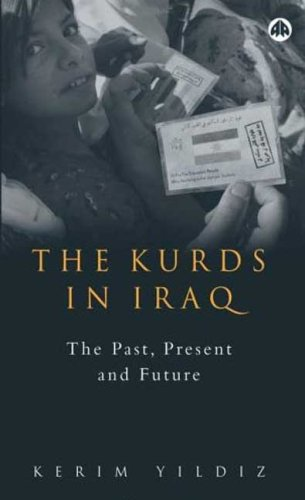 9780745322292: The Kurds in Iraq: The Past, Present and Future