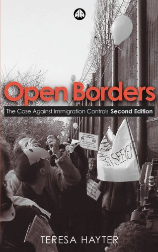9780745322452: Open Borders: The Case Against Immigration Controls