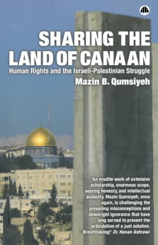 9780745322483: Sharing The Land Of Canaan: Human Rights and the Israeli-Palestinian Struggle