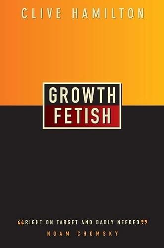 9780745322513: Growth Fetish