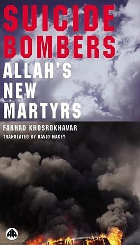 Suicide Bombers Allah's New Martyrs: Khosrokhavar, Farhad & David Macey