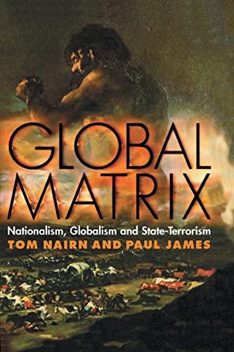 9780745322902: Global Matrix: Nationalism, Globalism and State-Terrorism