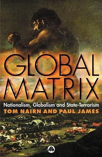 9780745322919: Global Matrix: Nationalism, Globalism and State-Terrorism