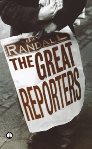 9780745322964: The Great Reporters