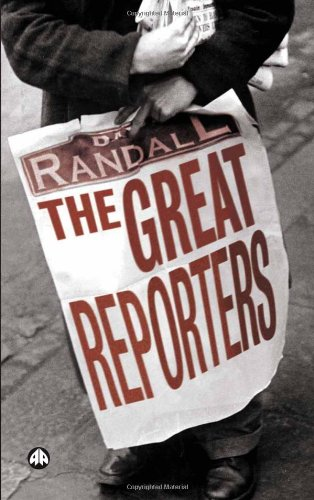 9780745322971: The Great Reporters