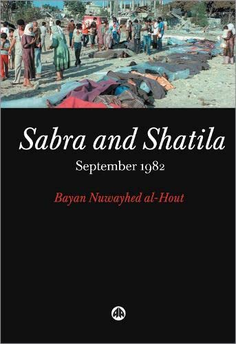 9780745323022: Sabra and Shatila: September 1982