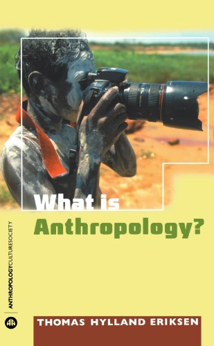 9780745323190: What is Anthropology? (Anthropology, Culture and Society)