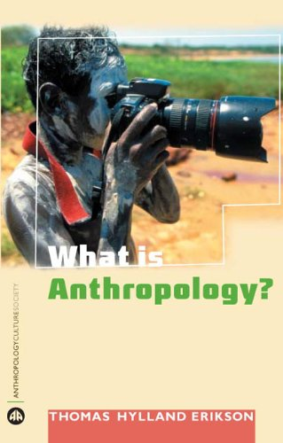 9780745323206: What is Anthropology? (Anthropology, Culture and Society)