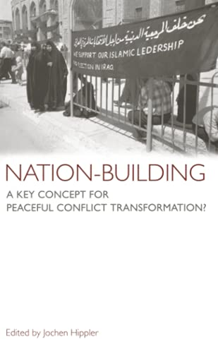 9780745323350: Nation-Building: A Key Concept For Peaceful Conflict Transformation?