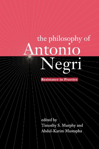 Resistance in practice : the philosophy of Antonio Negri.: Murphy, Timothy S. & Abdul-Karim ...