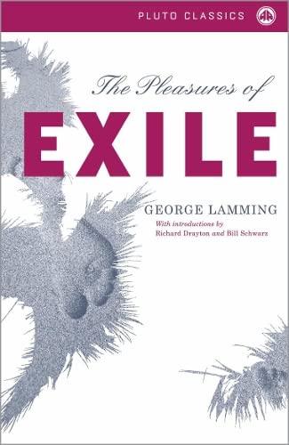 9780745323442: The Pleasures of Exile (Pluto Classics)