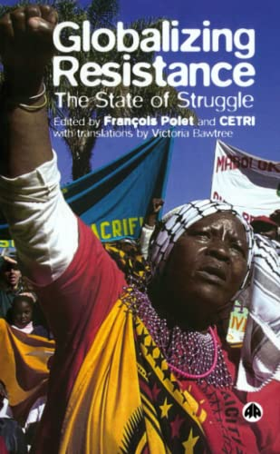 9780745323558: Globalizing Resistance: The State of Struggle