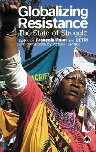 9780745323565: Globalizing Resistance: The State of Struggle
