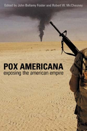 9780745323589: Pox Americana: Exposing the American Empire