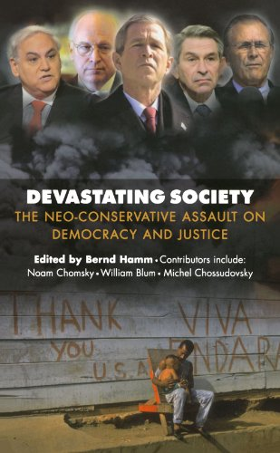 9780745323619: Devastating Society: The Neo-Conservative Assault on Democracy and Justice