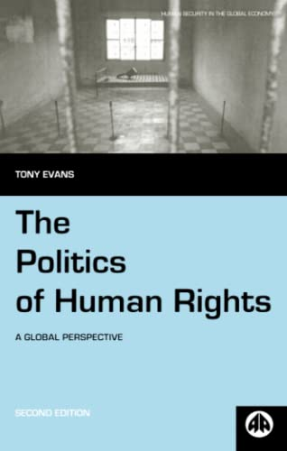 9780745323732: The Politics of Human Rights: A Global Perspective (Human Security in the Global Economy)