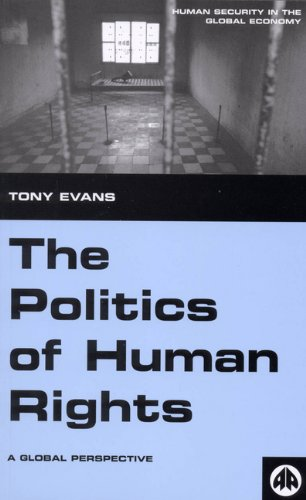 9780745323749: The Politics of Human Rights: A Global Perspective (Human Security in the Global Economy)