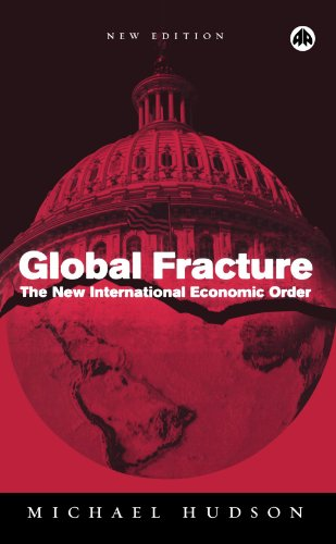 9780745323947: Global Fracture: The New International Economic Order