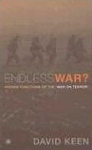 Endless War?: Hidden Functions of the 'War: Keen, David