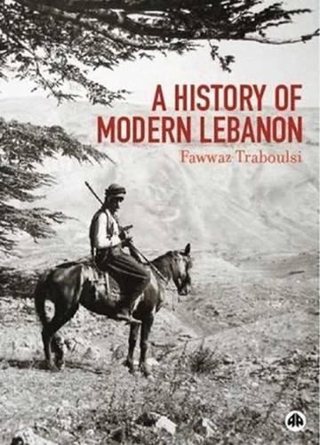 9780745324371: A History of Modern Lebanon