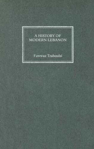 9780745324388: A History of Modern Lebanon