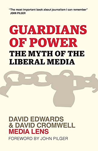 9780745324821: Guardians of Power: The Myth of the Liberal Media