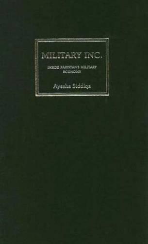 9780745325460: Military Inc.: Inside Pakistan's Military Economy