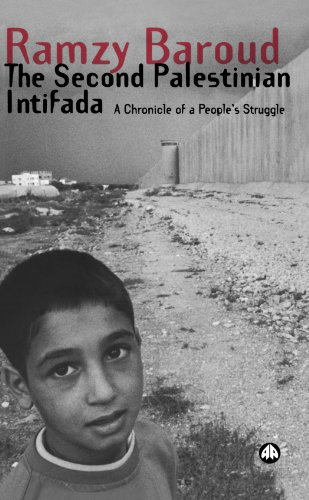 The second Palestinian intifada : a chronicle of a people's struggle.: Baroud, Ramzy.