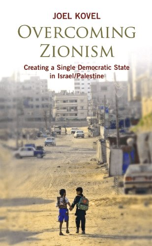 9780745325699: Overcoming Zionism: Creating a Single Democratic State in Israel/Palestine