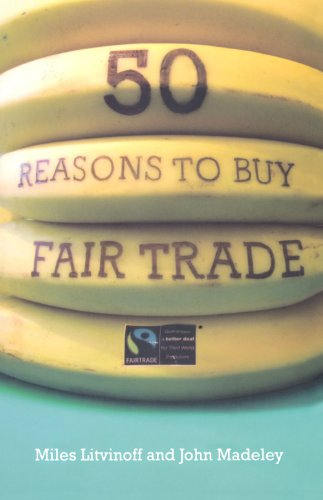9780745325842: 50 Reasons to Buy Fair Trade
