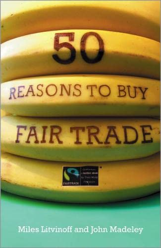 9780745325859: 50 Reasons to Buy Fair Trade