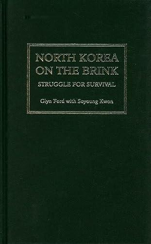 North Korea On The Brink: Struggle For Survival