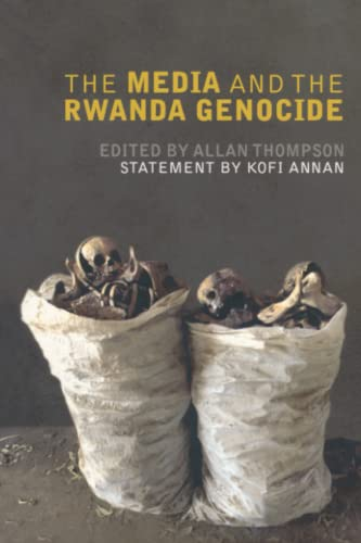 9780745326252: The Media and the Rwanda Genocide