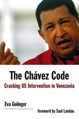 9780745326276: The Chavez Code: Cracking US Intervention in Venezuela