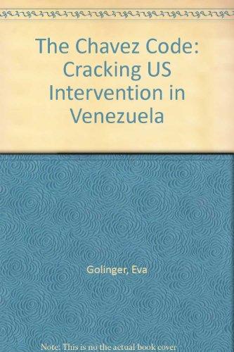 9780745326283: The Chavez Code: Cracking US Intervention in Venezuela