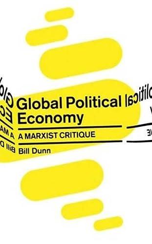 Global Political Economy: A Marxist Critique