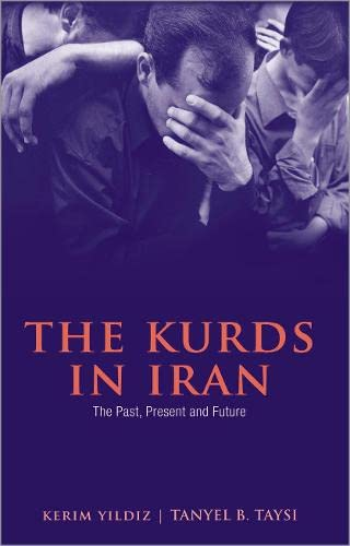 9780745326696: The Kurds in Iran: The Past, Present and Future