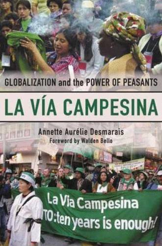 9780745327051: La Via Campesina: Globalization and the Power of Peasants