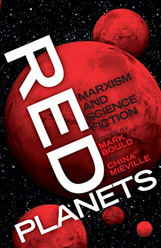9780745327303: Red Planets: Marxism and Science Fiction (Marxism and Culture)