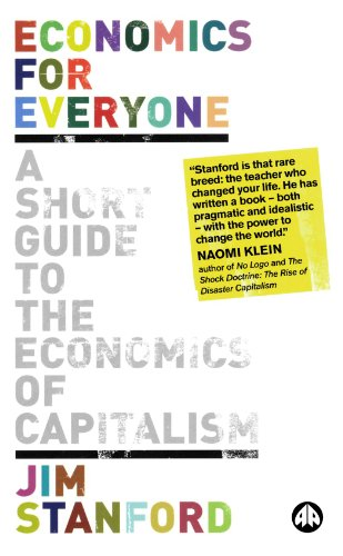 9780745327501: Economics for Everyone: A Short Guide to the Economics of Capitalism
