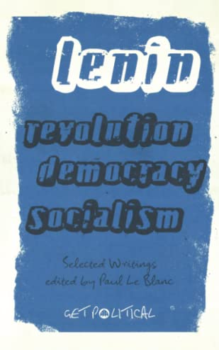 9780745327600: Revolution, Democracy, Socialism: Selected Writings of V.I. Lenin (Get Political)