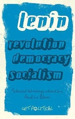 9780745327617: Revolution, Democracy, Socialism: Selected Writings of V.I. Lenin (Get Political)