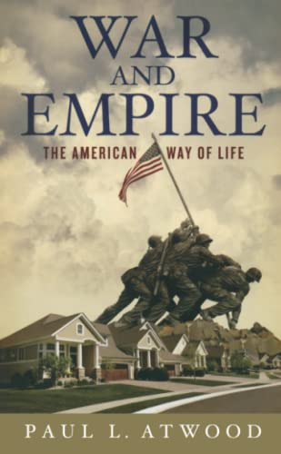 9780745327648: War and Empire: The American Way of Life